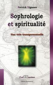Sophrologie et spiritualité ; une voie transpersonnelle - Intérieur - Format classique
