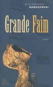 Grande faim - Couverture - Format classique