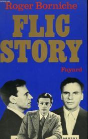 Flic Story. - Couverture - Format classique