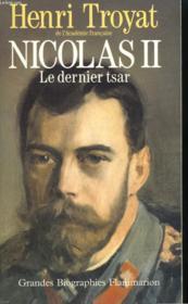 Nicolas Ii. Le Dernier Tsar. - Couverture - Format classique