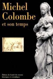 Michel Colombe Et Son Temps - Couverture - Format classique