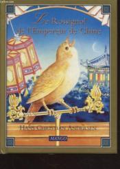 Le rossignol de l'empereur de chine - Couverture - Format classique