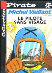 Michel Vaillant t.2 ; le pilote sans visage - Couverture - Format classique