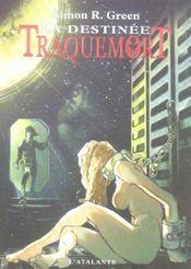 Traquemort t.5 ; la destinée - Intérieur - Format classique