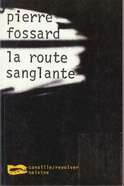 La Route Sanglante - Intérieur - Format classique