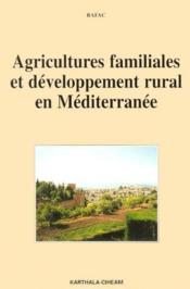 Agricultures familiales et développement rural en Méditerrannée - Couverture - Format classique