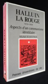 Halluin La Rouge 1919 1939 - Couverture - Format classique