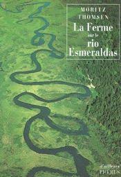 La Ferme Sur Le Rio Esmelraldas - Intérieur - Format classique