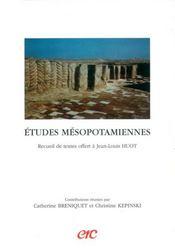 Etudes mesopotamiennes - recueil de textes offert a jean-louis huot - Intérieur - Format classique
