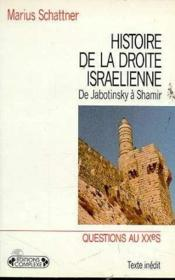 Histoire de la droite israelienne - Couverture - Format classique