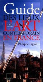 Guide des lieux de l'art contemporain en - Couverture - Format classique