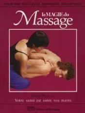 La Magie Du Massage - Couverture - Format classique