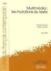Multimédia : les mutations du texte (édition 2000) - Couverture - Format classique