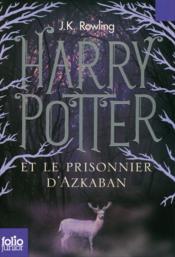 télécharger HARRY POTTER T.3 ; HARRY POTTER ET LE PRISONNIER D'AZKABAN pdf epub mobi gratuit dans livres 41336003_9365494