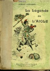 La Legende De L'Aigle. Collection Modern Bibliotheque. - Couverture - Format classique