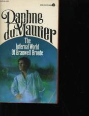 The Infernal World Of Branwell Bronte - Couverture - Format classique