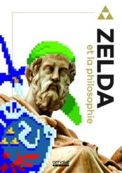 Vente livre :  The Legend of Zelda et la philosophie  - Luke Cuddy - Luke Cuddy - Collectif