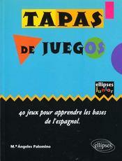 Tapas De Juegos 40 Jeux Pour Apprendre Les Bases De L'Espagnol - Intérieur - Format classique