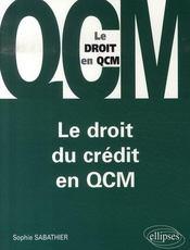 Le droit du crédit en qcm - Intérieur - Format classique