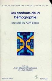 Les contours de la demographie au seuil du xxeme siecle - Couverture - Format classique