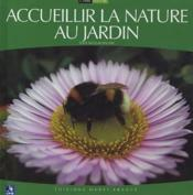Accueillir La Nature Au Jardin - Couverture - Format classique