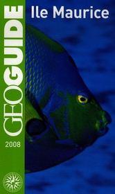 Geoguide ; Ile Maurice ; Port Louis, Grande Baie, Flie En Flac, Curepipe - Intérieur - Format classique