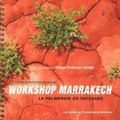 Workshop marrakech ; la palmeraie en paysages - Couverture - Format classique