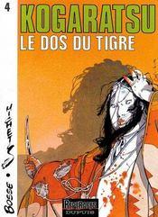Kogaratsu t.4 ; le dos du tigre - Intérieur - Format classique
