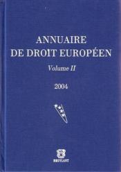 Annuaire de droit européen t.2 (édition 2004) - Couverture - Format classique