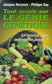 Tout Savoir Sur Le Genie Genetique - Couverture - Format classique