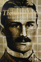 Thomas mann ; les métamorphoses d'hermès - Intérieur - Format classique