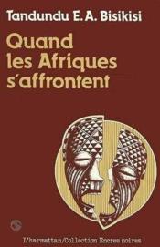 Quand les Afriques s'affrontent - Couverture - Format classique