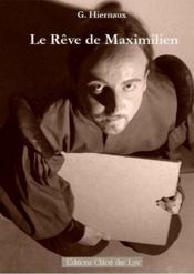 Le rêve de Maximilien - Couverture - Format classique