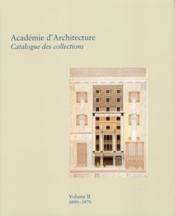 Académie d'architecture t.2 ; 1890-1970 - Couverture - Format classique