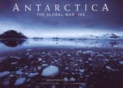 Antartica ; the global warning - Intérieur - Format classique