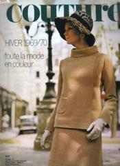 Couture N° 39. Hiver 1970. Toute La Mode En Couleurs. - Couverture - Format classique