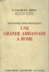 Souvenirs Diplomatiques Une Grande Ambassade A Rome. - Couverture - Format classique