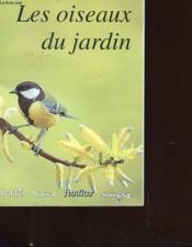 les oiseuax du jardins le mythe des oiseaux adaptation a l4entourage oiseaux familiers. Black Bedroom Furniture Sets. Home Design Ideas