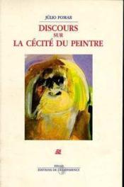 Discours Sur La Cecite Du Peintre - Couverture - Format classique