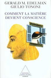 Comment La Matiere Devient Conscience - Intérieur - Format classique