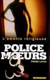 Police Des Moeurs N 153 - L'Amante Religieuse - Intérieur - Format classique