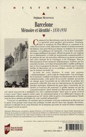 Barcelone. Memoire Et Identite (1830-1930) - 4ème de couverture - Format classique