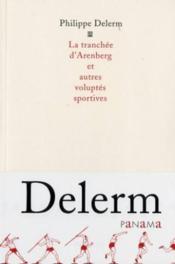 La tranchée d'Arenberg et autres voluptés sportives - Couverture - Format classique