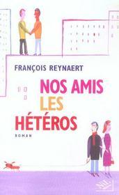 Nos Amis Les Heteros - Intérieur - Format classique