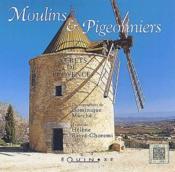 Secrets de Provence ; moulins et pigeonniers - Couverture - Format classique