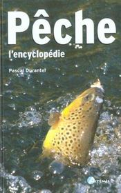 Pêche, l'encyclopédie - Intérieur - Format classique