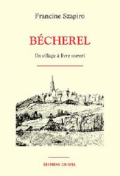 Becherel un village a livre ouvert - Couverture - Format classique