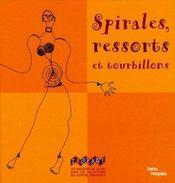 Spirales, ressorts et tourbillons - Intérieur - Format classique