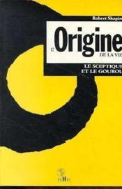 L'origine de la vie - Couverture - Format classique