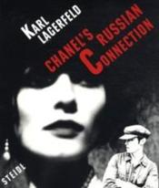 Vente livre :  Chanel's russian connection  - Karl Lagerfeld